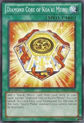 Diamond Core of Koa'ki Meiru - PRIO-EN065 - Common - 1st Edition