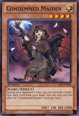 Condemned Maiden - PRIO-EN038 - Common - Unlimited Edition