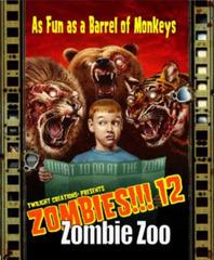 Zombies!!!: 12 - Zombie Zoo © Twilight Creations