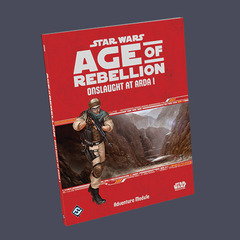 Star Wars: Age of Rebellion: Onslaught at Arda 1