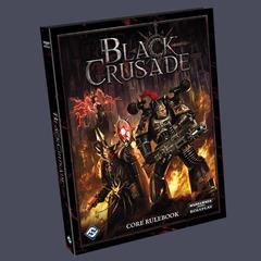Black Crusade - Core Rule Book