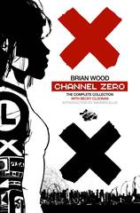CHANNEL ZERO TP COMPLETE COLLECTION (JAN120092)