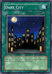 Dark City - DP05-EN019 - Common - 1st Edition