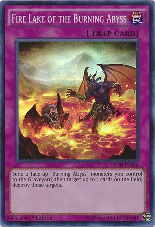 Fire Lake of the Burning Abyss - NECH-EN086 - Super Rare - 1st Edition