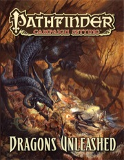 Pathfinder Campaign Setting: Dragons Unleashed