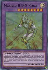 Masked HERO Koga - SDHS-EN042 - Super Rare - 1st Edition on Channel Fireball