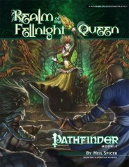 Pathfinder Module: Realm of the Fellnight Queen