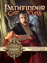 Pathfinder Chronicles: Classic Horrors Revisited