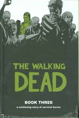 The Walking Dead - Book 3 (Hard Cover)