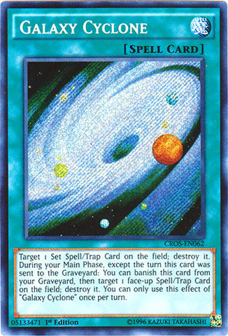 Galaxy Cyclone - CROS-EN062 - Secret Rare - 1st Edition