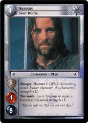 Aragorn, Swift Hunter