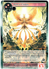 Burn to Cinders - TTW-021 - C - 1st Edition (Foil)