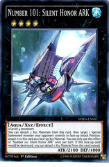 Number 101: Silent Honor ARK - WIRA-EN047 - Super Rare - 1st Edition