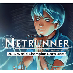 Android Netrunner Lcg: 2015 World Champion Corp Deck