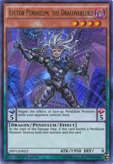 Lector Pendulum, the Dracoverlord - SHVI-EN023 - Ultra Rare - 1st Edition