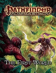 Pathfinder Campaign Setting: The First World - Realm of the Fey