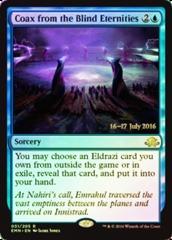 Coax from the Blind Eternities - Foil - Prerelease Promo