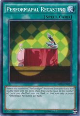 Performapal Recasting - MP16-EN023 - Common - Unlimited Edition