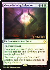 Overwhelming Splendor - Foil - Prerelease Promo