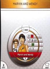 - #B007 Marvin and Wendy