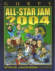 GURPS All-Star Jam 2004