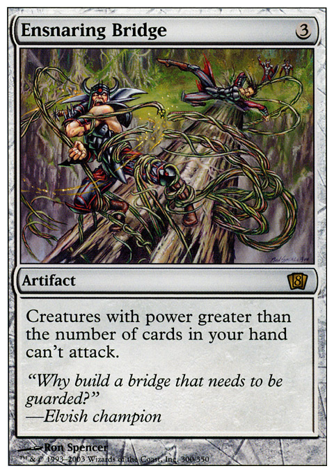Ensnaring Bridge - Foil