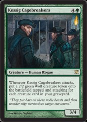 Kessig Cagebreakers - Foil on Ideal808