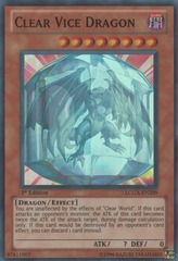 Clear Vice Dragon - LCGX-EN209 - Super Rare - 1st Edition on Channel Fireball