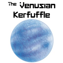 The Venusian Kerfuffle