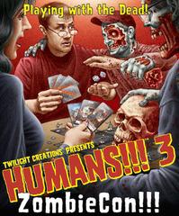 Humans!!! 3: ZombieCon © Twilight Creations