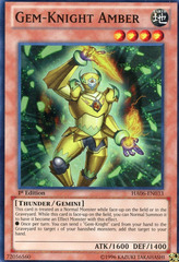 Gem-Knight Amber - HA06-EN033 - Super Rare - 1st Edition on Channel Fireball