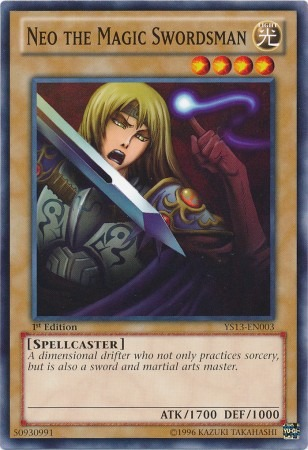 Neo the Magic Swordsman - YS13-EN003 - Common - 1st Edition