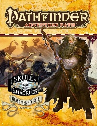 Pathfinder Adventure Path #58: Island of Empty Eyes (Skull & Shackles 4 of 6)