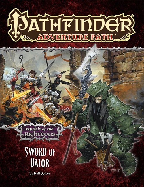Pathfinder Adventure Path #74: Sword of Valor (Wrath of the