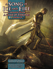A Song of Ice and Fire Roleplaying Campaign Guide: A Game of Thrones Edition Hardcover