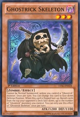 Ghostrick Skeleton - LVAL-EN024 - Common - Unlimited