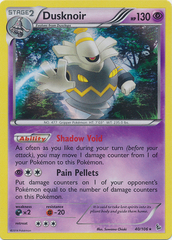 Dusknoir - 40/106 - Holo Rare on Channel Fireball