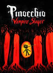 Pinocchio Vampire Slayer Graphic Novel Complete Edition