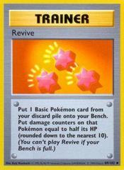 Revive - 89/102 - Uncommon - Shadowless Edition