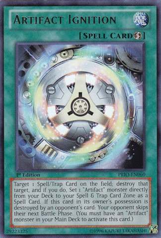 Artifact Ignition - PRIO-EN060 - Ultra Rare - Unlimited Edition