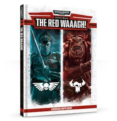 Warhammer 40000 Sanctus Reach: The Red Waaagh!