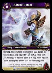 Hatchet Totem