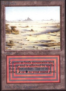 Badlands (Not Tournament Legal)