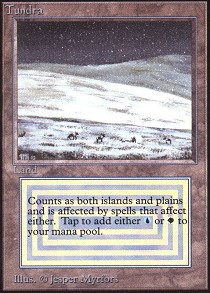 Tundra (Not Tournament Legal)