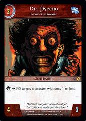 Dr. Psycho, Demented Dwarf
