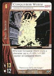 Conqueror Worm, Ultimate Destroyer