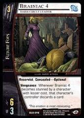 Brainiac 4, Dark Circle Leader