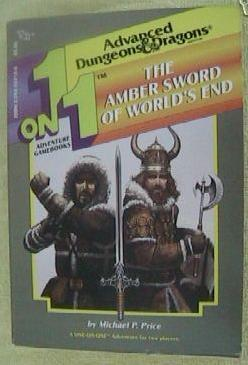 1 on 1 Adventure Gamebooks: The Amber Sword of Worlds End