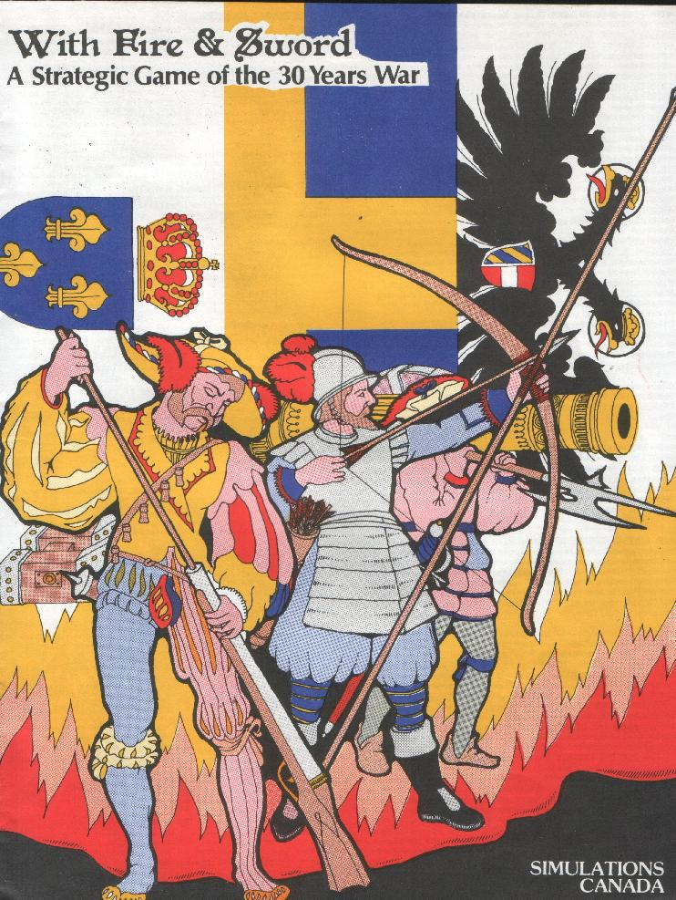 With Fire and Sword-A Strategic Game of the 30 Years War
