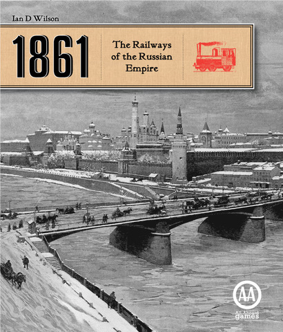 1861: The Railways of the Russian Empire